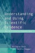 Understanding and Using Scientific Evidence How to Critically Evaluate Data