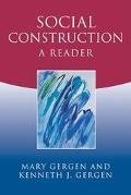 Social Construction A Reader