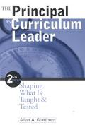 Principal As Curriculum Leader Shaping What Is Taught & Tested
