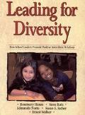 Leading for Diversity How School Leaders Promote Positive Interethnic Relations