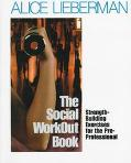 Social Workout Book Strength-Building Exercises for the Pre-Professional