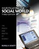 Investigating the Social World: The Process and Practice of Research, Third Edition