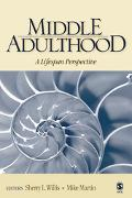 Middle Adulthood A Lifespan Perspective