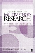Foundations Of Multimethod Research Synthesizing Styles