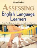 Assessing English Language Learners Bridges from Language Proficiency to Academic Achievement