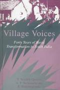 Village Voices Forty Years of Rural Transformation in South India