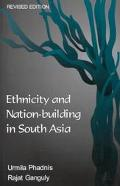 Ethnicity and Nation-Building in South Asia