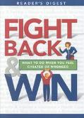 Fight Back and Win: What to Do when You Feel Cheated or Wronged