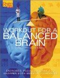 Workout for a Balanced Brain: Exercises, Puzzles & Games to Sharpen Both Sides of Your Brain