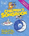 Children's Songbook Over 130 All-Time Favorites To Play, Listen And Sing