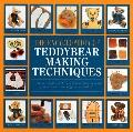 The Complete Book of Teddy-Bear Making Techniques - Alicia Merrett - Hardcover