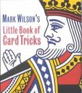 Mark Wilson's Little Book of Card Tricks