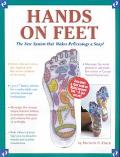 Hands on Feet The New System That Makes Reflexology a Snap!
