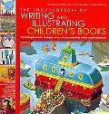 The Encyclopedia of Writing and Illustrating Children's Books: From creating characters to d...