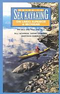 Guide to Sea Kayaking on Lakes Superior & Michigan The Best Day Trips and Tours