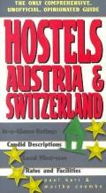 Hostels Austria & Switzerland The Only Comprehensive, Unofficial, Opinionated Guide