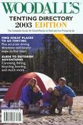 Woodall's Tenting Directory, 2003 The Complete Guide for Great Places to Tent and Fun Things...