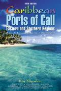 Caribbean Ports of Call Eastern and Southern Regions