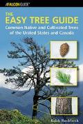 Easy Tree Guide Common Native and Cultivated Trees of the United States and Canada