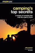 AFalconguide Camping's Top Secrets A Lexicon of Camping Tips Only the Experts Know