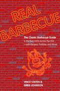 Real Barbecue 20th Anniversary Edition of the Only Barbecue Book You'll Ever Need