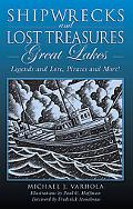 Shipwrecks and Lost Treasure Great Lakes Legends and Lore, Pirates and More!