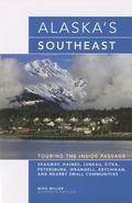 Alaska's Southeast Touring the Inside Passage
