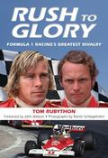 Rush to Glory : FORMULA 1 Racing's Greatest Rivalry