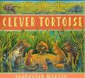 Clever Tortoise A Traditional African Tale