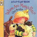 Where Are Mary's Pets A Flip-Flap Book