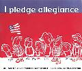 I Pledge Allegiance The Pledge of Allegiance  With Commentary