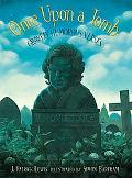 Once upon a Tomb A Collection of Gravely Humorous Verses