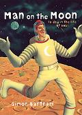 Man on the Moon A Day in the Life of Bob