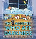 The Monster Who Ate Darkness
