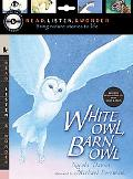 White Owl, Barn Owl with Audio, Peggable: Read, Listen, & Wonder