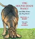 Hound Dog's Haiku : And Other Poems for Dog Lovers
