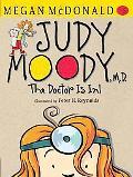 Judy Moody, M.D. (Book #5)