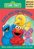 Elmo and His Friends : Brand New Readers