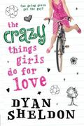Crazy Things Girls Do for Love