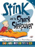 Stink and the Shark Sleepover