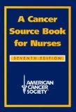 Cancer Source Book for Nurses