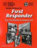 Student Workbook for First Responder Your First Response in Emergency Care
