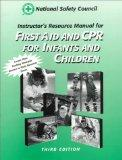 First Aid & Cpr: Infants & Children, Instructor's Resource Manual