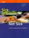 Sick/Not Sick A Guide to Rapid Patient Assessment