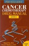 Physician's Cancer Chemotherapy Drug Manual 2001