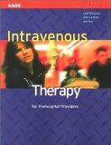 Intravenous Therapy for Prehospital Providers