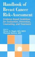Handbook of Breast Cancer Risk-Assessment Evidence-Based Guidelines for Evaluation, Preventi...