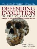 Defending Evolution in the Classroom A Guide to the Creation/Evolution Controversy