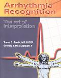 Arrhythmia Recognition The Art of Interpretation