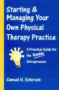 Starting Your Own Physical Therapy Practice